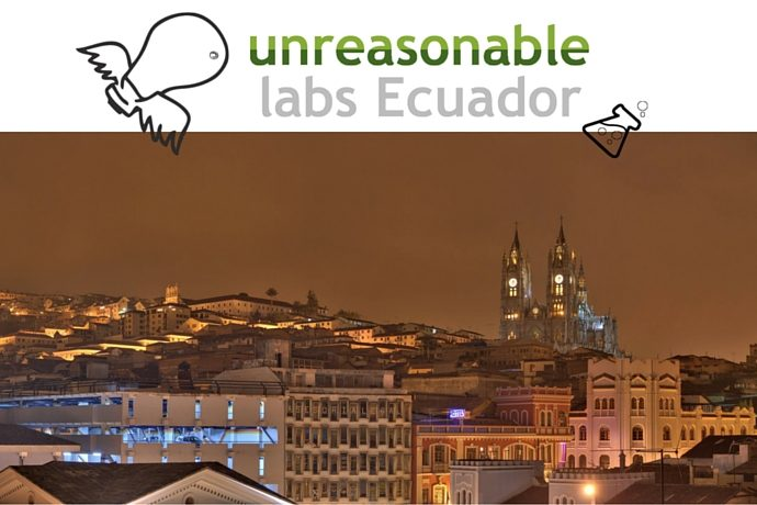 unreasonable labs Ecuador