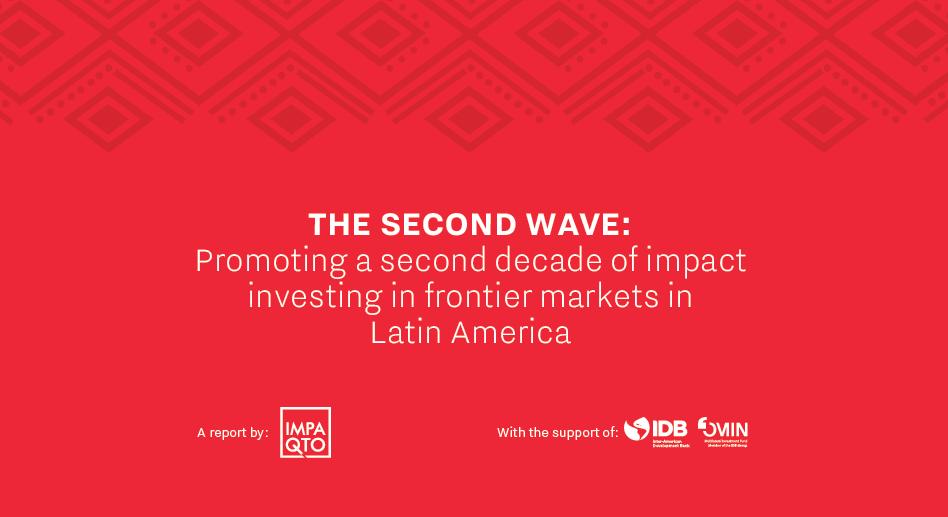 Calendario Economico Investing.The Second Wave Of Impact Investing In Latin America Impaqto La